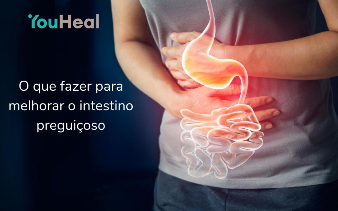 O que fazer para melhorar o intestino preguiçoso