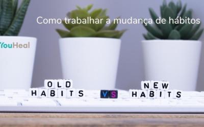 Como trabalhar a mudança de hábitos