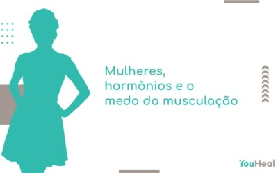 Mulheres, hormônios e o medo da musculação