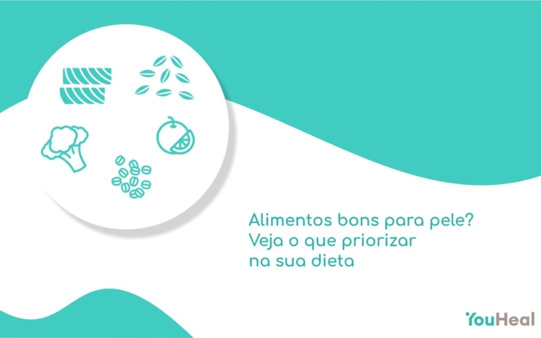 Alimentos bons para pele? Veja o que priorizar na sua dieta