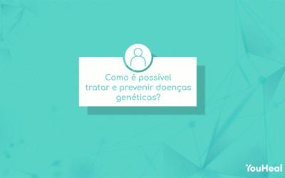 Como é possível tratar e prevenir doenças genéticas?